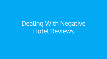 How to Deal with Bad Hotel Reviews?