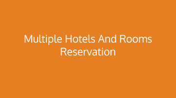 How Multiple Hotels and Rooms Booking Beneficial for You?