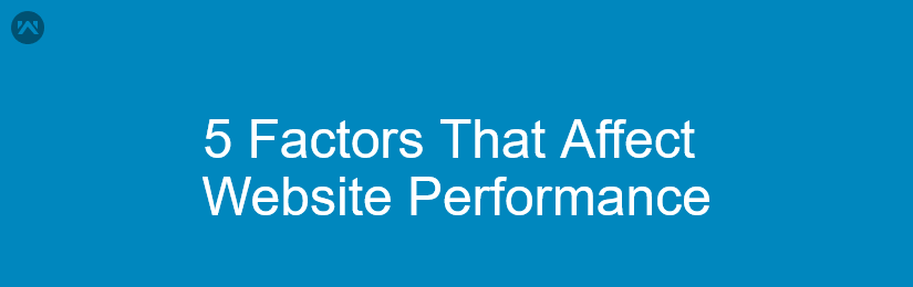 5 Factors that Affect Performance of Hotel Website
