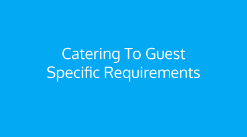 Be the Best Hotel that Caters to Guest Specific Requirements