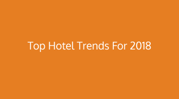 Top Hotel Revenue and Distribution Trends for 2018