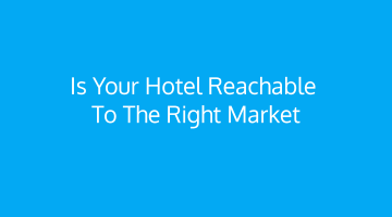 Tactics to Extend reach of your Hotel