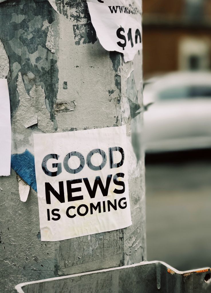 a poster is written good news is coming